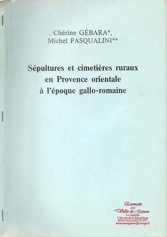 Sépultures et cimetières ruraux en Provence orientale à l'époque gallo-romaine
