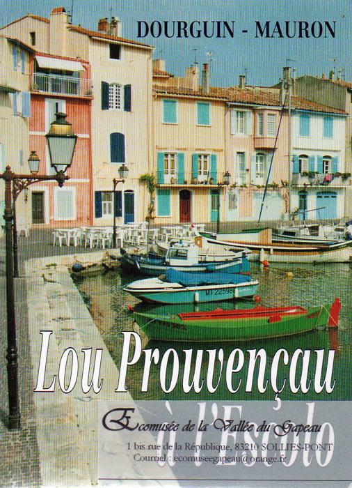 Lou provençau à l'Escolo, Dourguin - Mauron