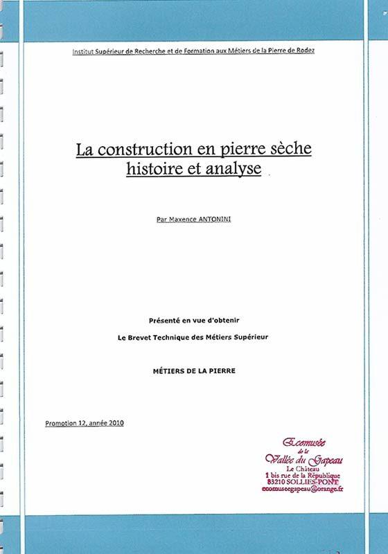 La construction en pierre sèche, histoire et analyse.