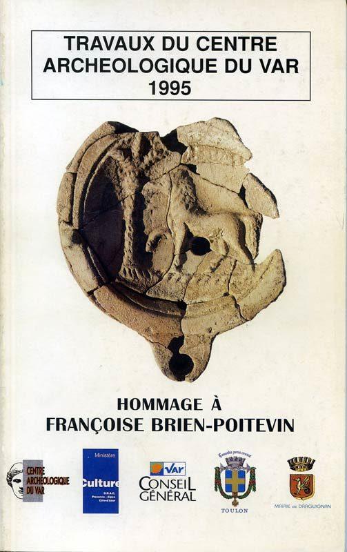 Travaux du Centre archéologique du Var, 1995