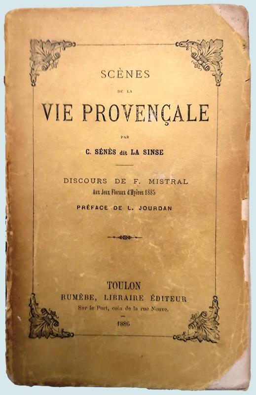 Scènes de la vie provençale, par C. Sénès dit La Since
